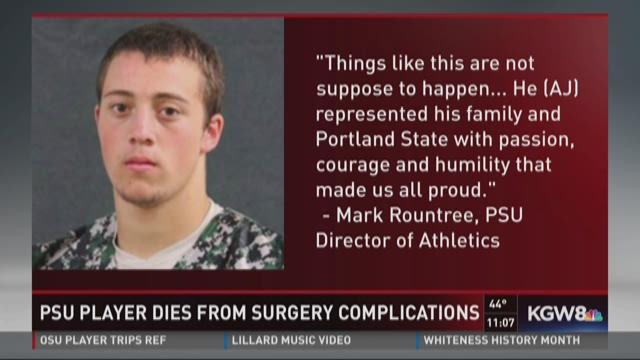 PSU player dies after surgery...