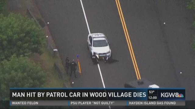 Man hit by patrol car in Wood Village dies